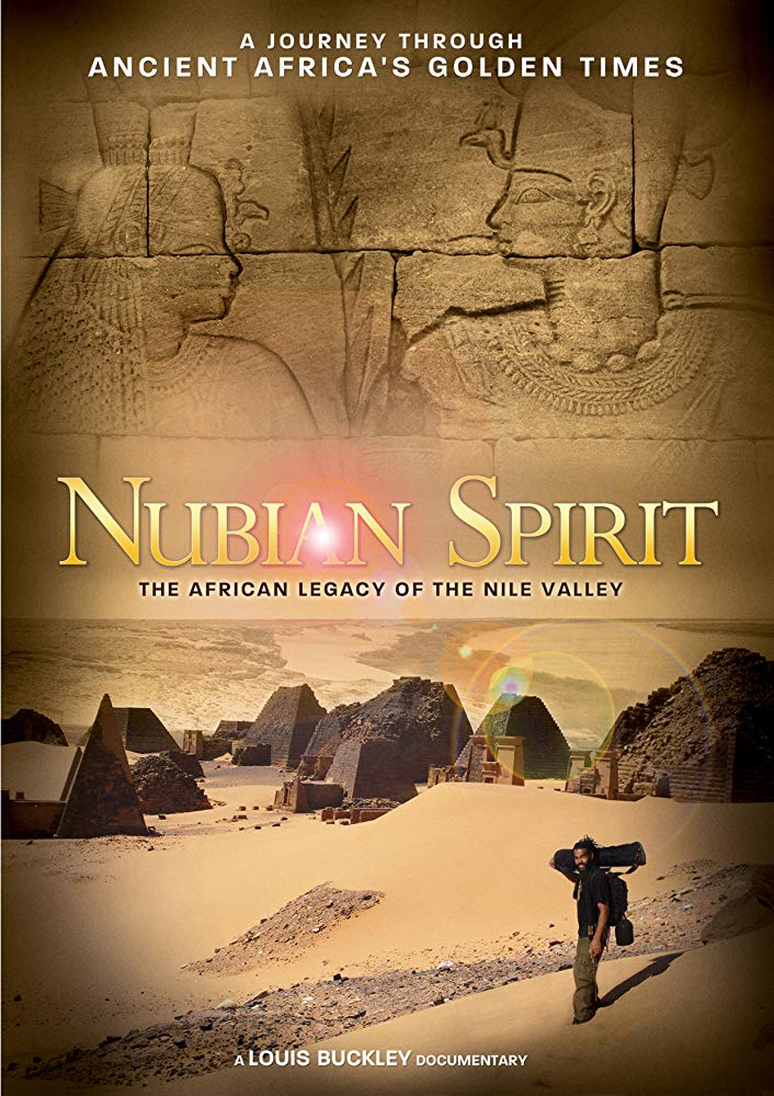 Nubian Spirit The African Legacy of the Nile Vallley